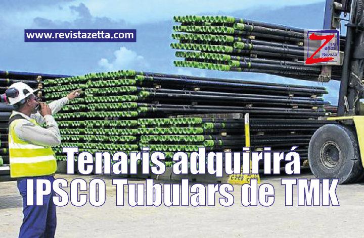 Tenaris adquirirá IPSCO Tubulars de TMK - RevistaZetta com
